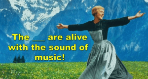 Do You Know All The Lyrics To Sound Of Music?