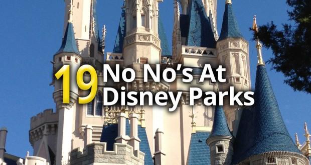 19 No No's At Disney World