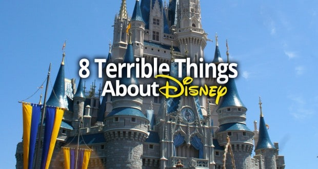 8 Terrible Things About Disney