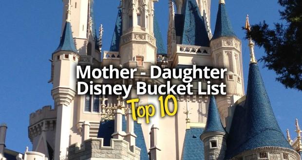 Mother Daughter Bucket List