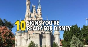 10 Signs You're Ready For Disney