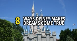 8 Ways Disney Makes Dreams Come True