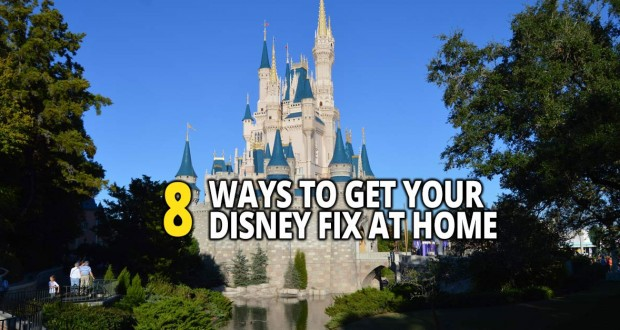 8 Ways To Get Your Disney Fix