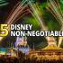 15 Disney Non-negotiables