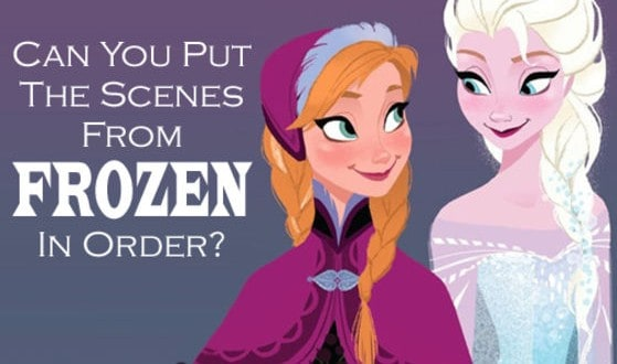 Can You Put The Scenes From Frozen In Order?