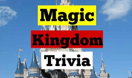 Magic Kingdom Trivia