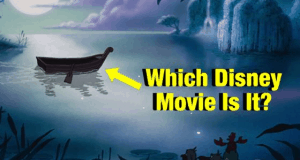 Can You Name The Disney Movie Without Any Clues?